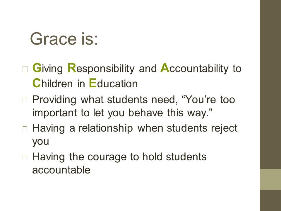 4.Establish a continuum of strategies to acknowledge appropriate behavior.