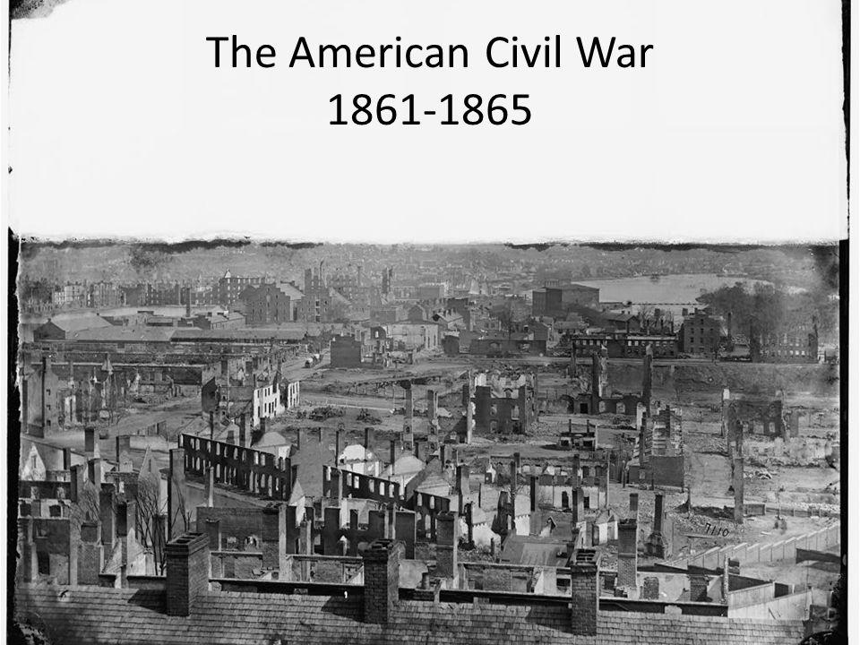 The American Civil War 1861-1865