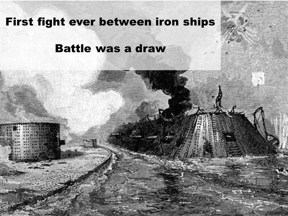 First fight ever between iron ships Battle was a draw