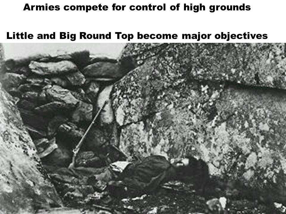 Armies compete for control of high grounds Little and Big Round Top become major objectives