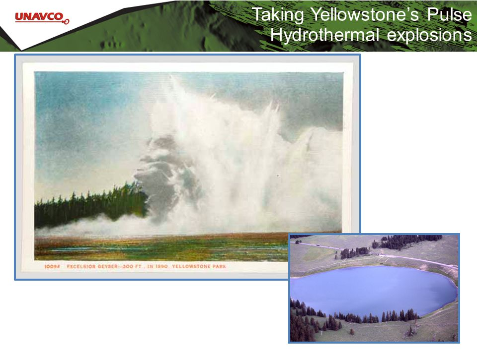 Taking Yellowstone's Pulse Hydrothermal explosions