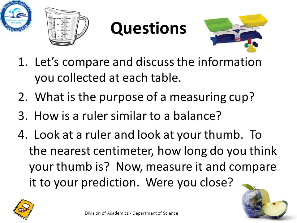 Questions 1.Let's compare and discuss the information you collected at each table.