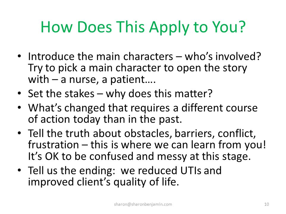 How Does This Apply to You. Introduce the main characters – who's involved.