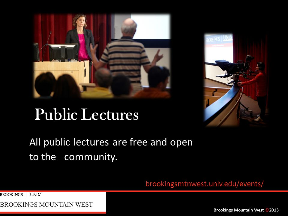 Public Lectures All public lectures are free and open to the community.