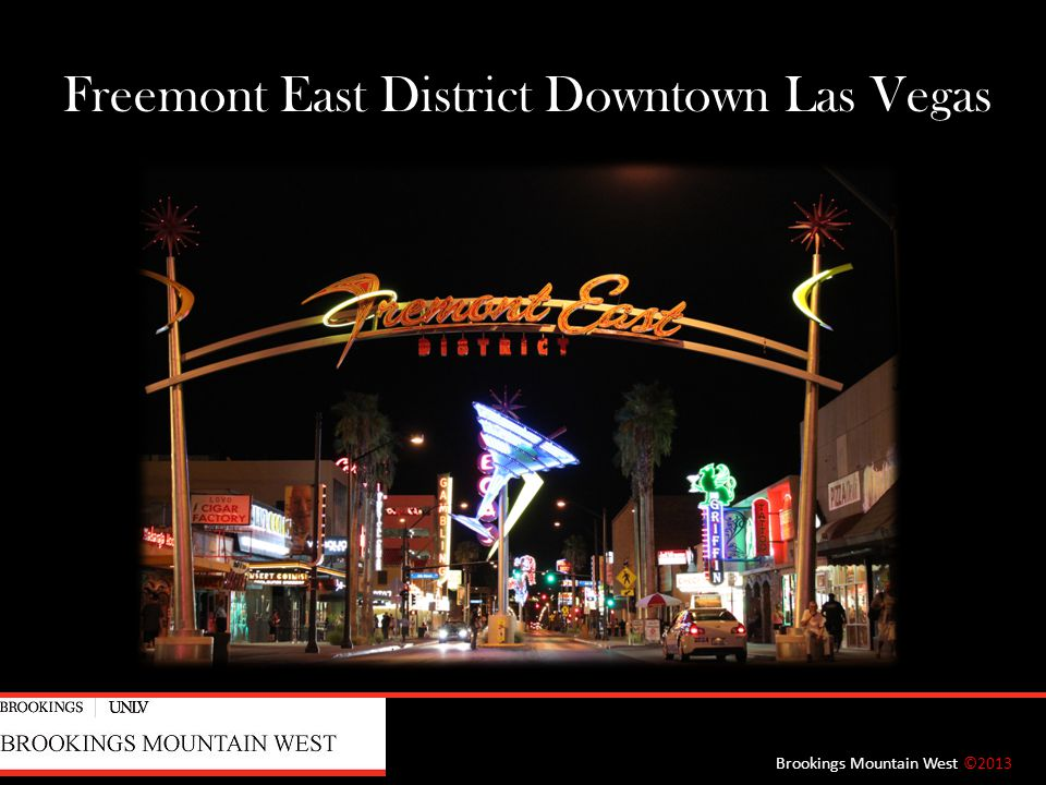 Freemont East District Downtown Las Vegas Brookings Mountain West ©2013