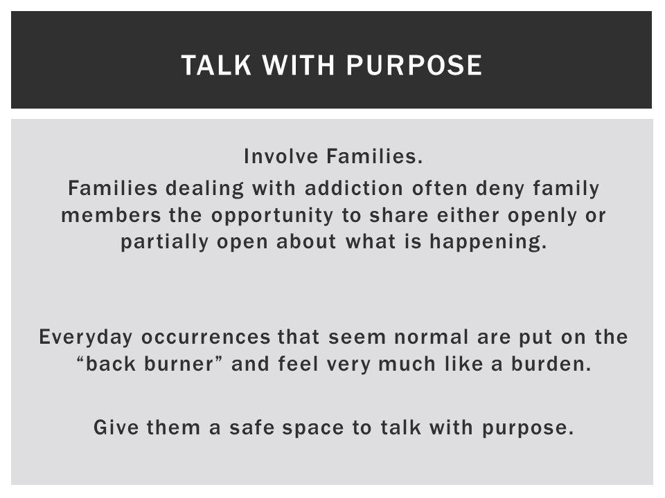 Involve Families.