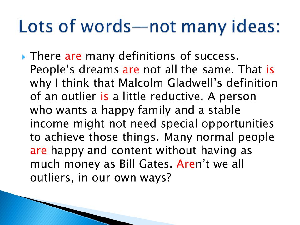  There are many definitions of success. People's dreams are not all the same.