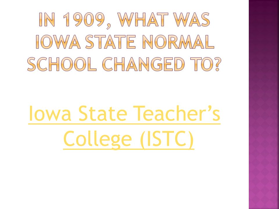 Iowa State Teacher's College (ISTC)