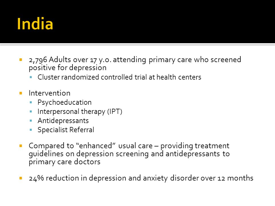  2,796 Adults over 17 y.o. attending primary care who screened positive for depression  Cluster randomized controlled trial at health centers  Inte