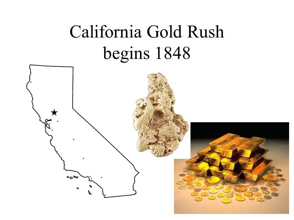 California Gold Rush begins 1848
