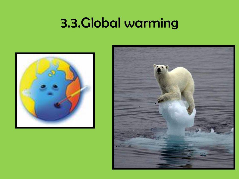 3.3.Global warming