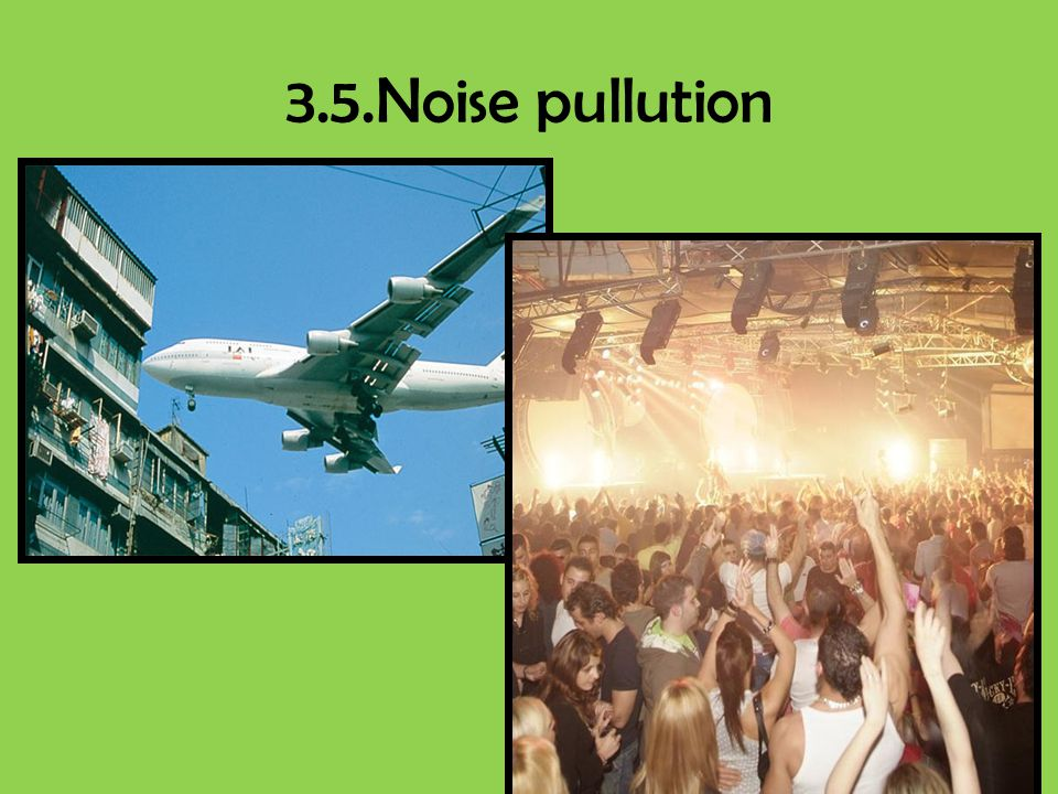 3.5.Noise pullution