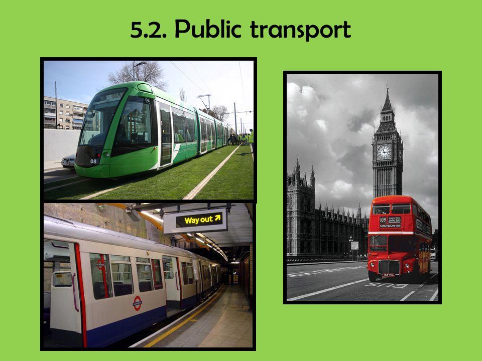 5.2. Public transport