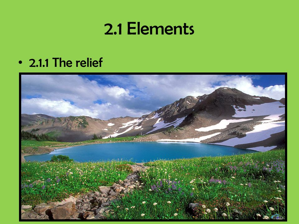 2.1 Elements 2.1.1 The relief