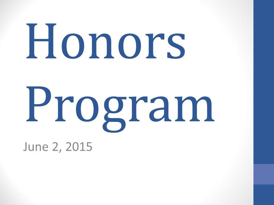 Honors Program June 2, 2015