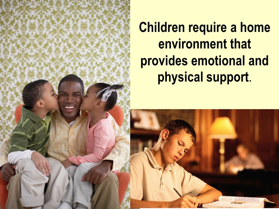 Protect children from stressors related to life's challenges or tense relationships in the family.