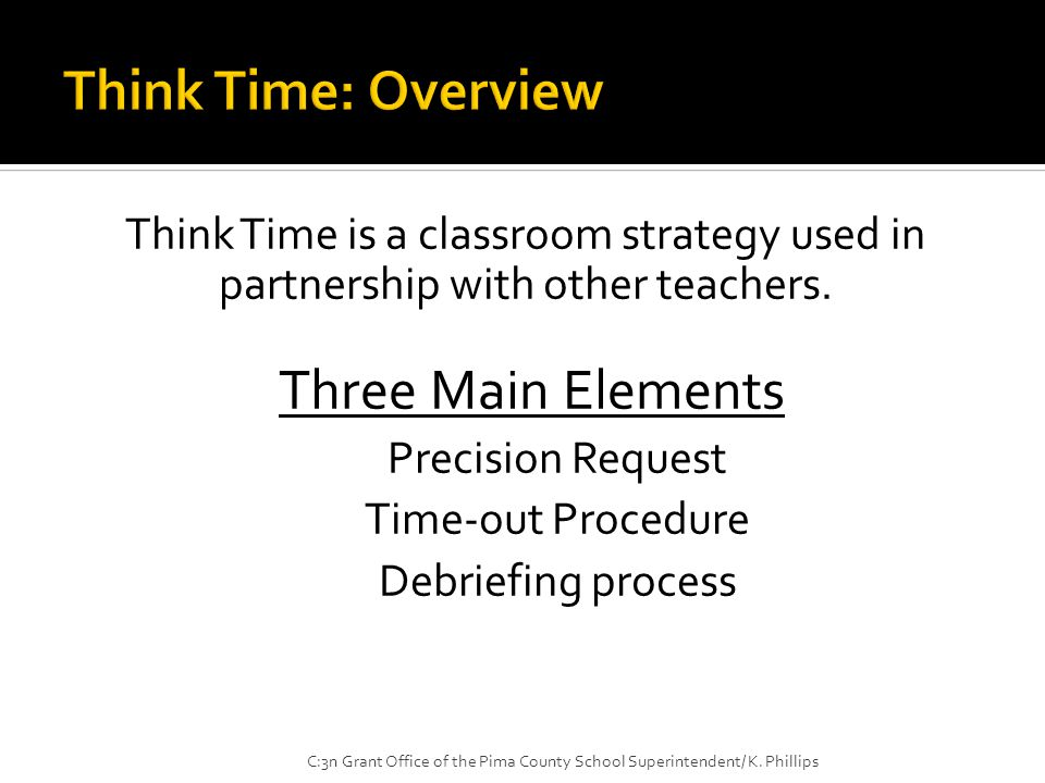 Think Time is a classroom strategy used in partnership with other teachers.