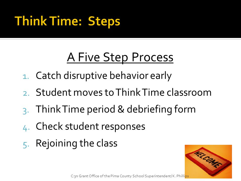 A Five Step Process 1. Catch disruptive behavior early 2.
