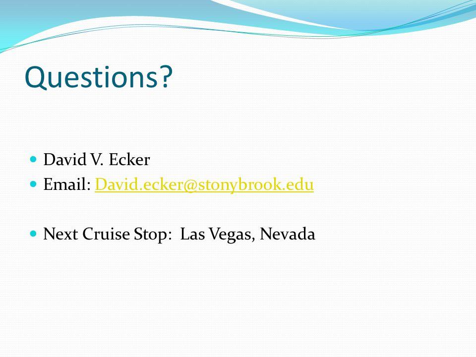 Questions. David V.