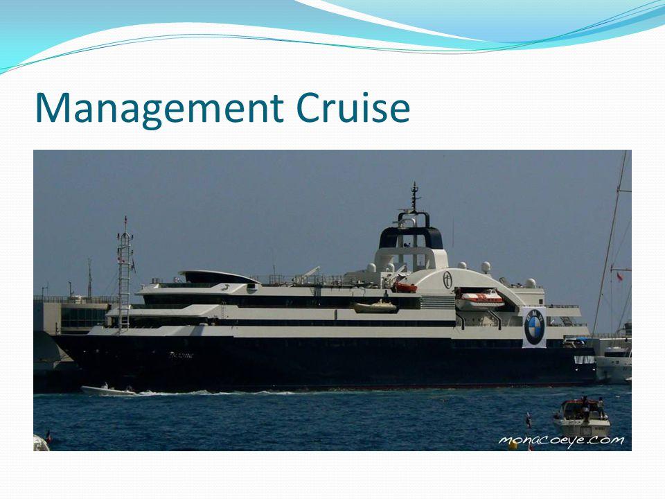 Management Cruise