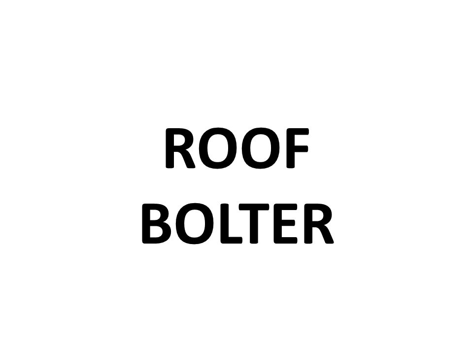 ROOF BOLTER