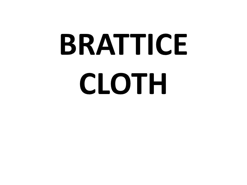 BRATTICE CLOTH
