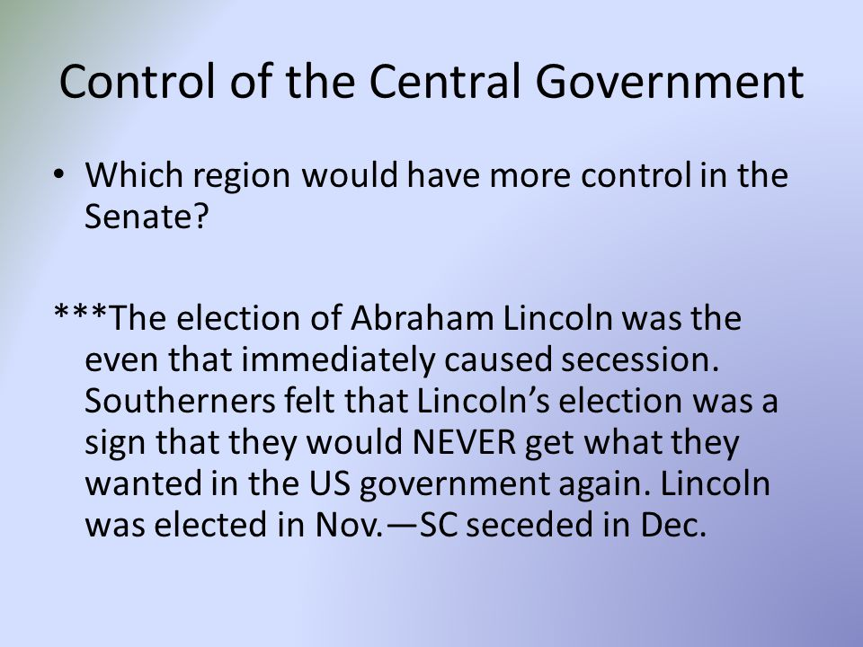 Control of the Central Government Which region would have more control in the Senate.