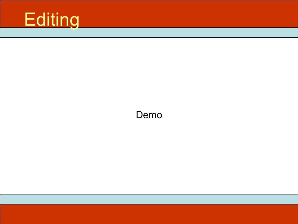 Demo Editing