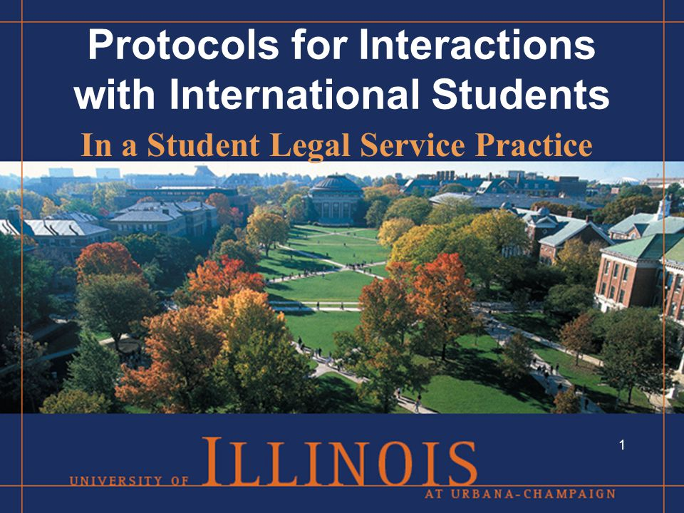 Protocols for Interactions with International Students In a Student Legal Service Practice 1