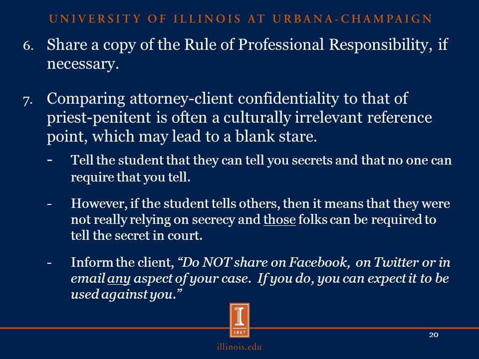 6. Share a copy of the Rule of Professional Responsibility, if necessary.