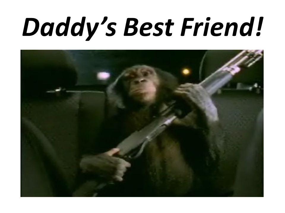 Daddy's Best Friend!
