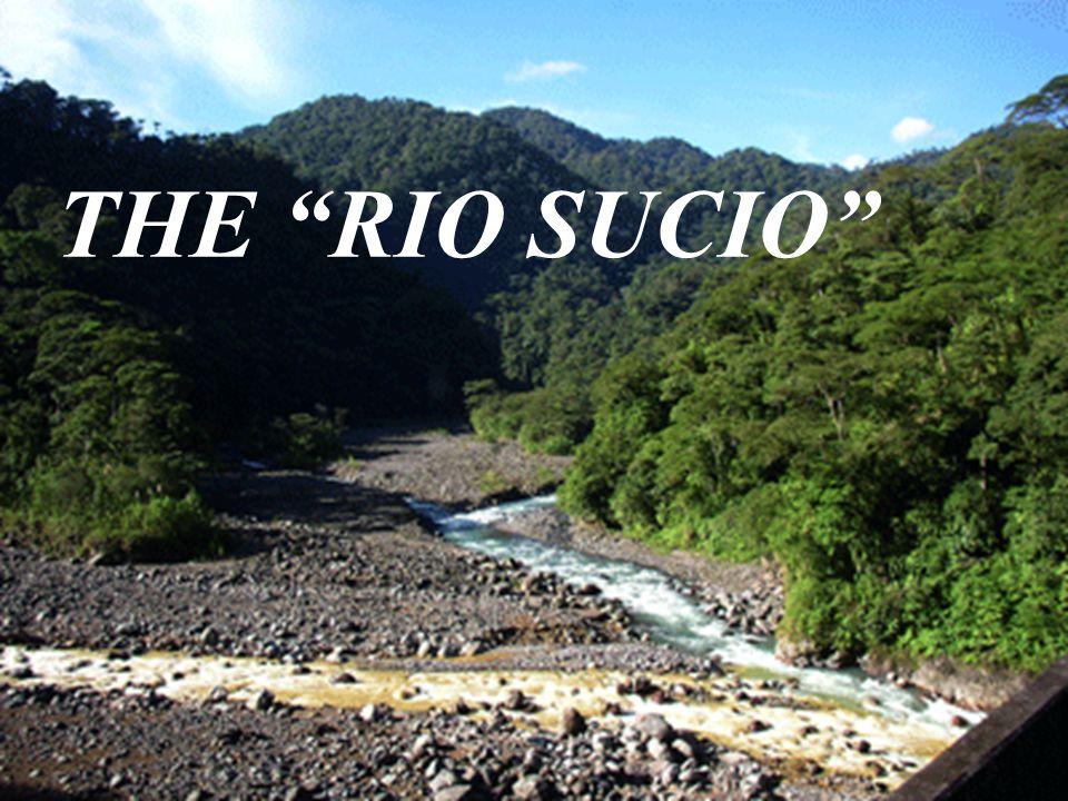 THE RIO SUCIO
