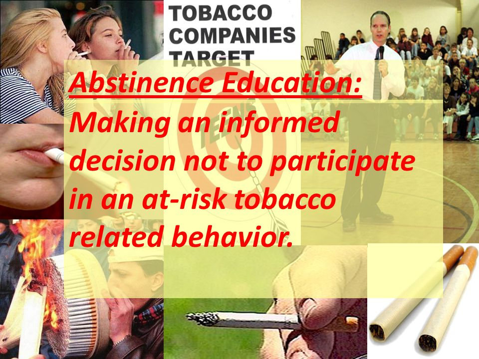 Making an informed decision not to participate in an at-risk tobacco related behavior.