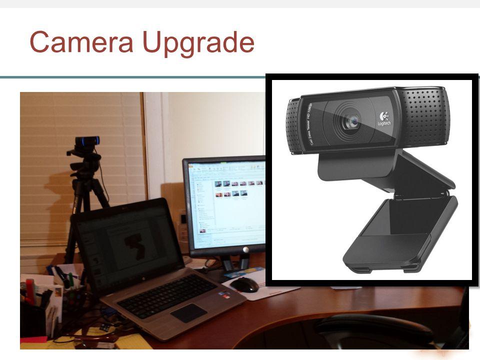 Camera Upgrade