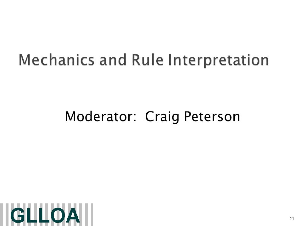 Moderator: Craig Peterson 21