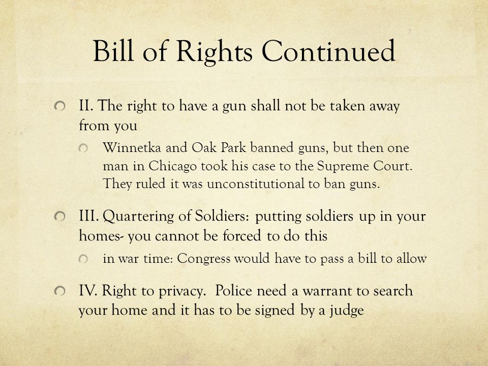 Bill of Rights Continued II.