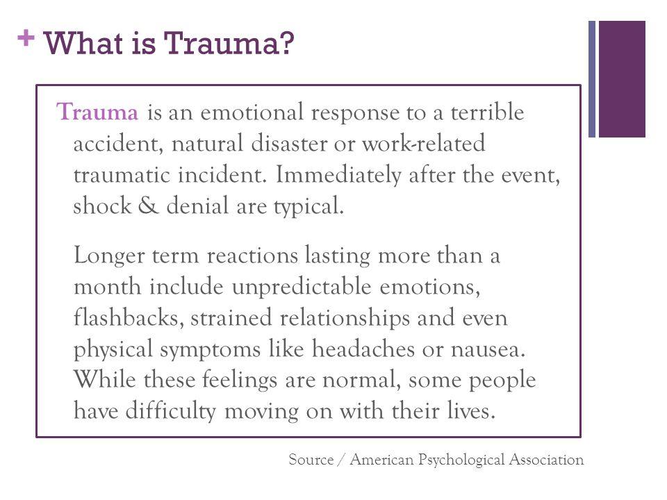 + What is Trauma.