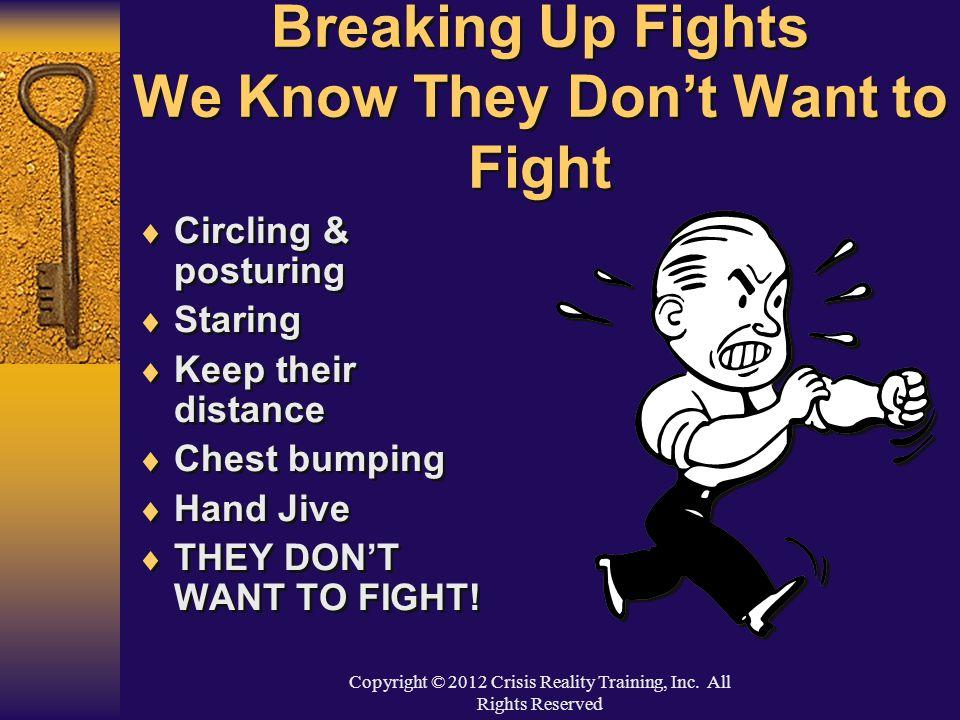 Copyright © 2012 Crisis Reality Training, Inc.