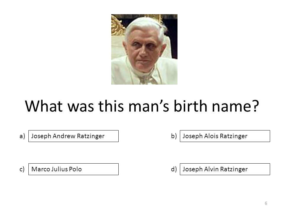 What was this man's birth name.