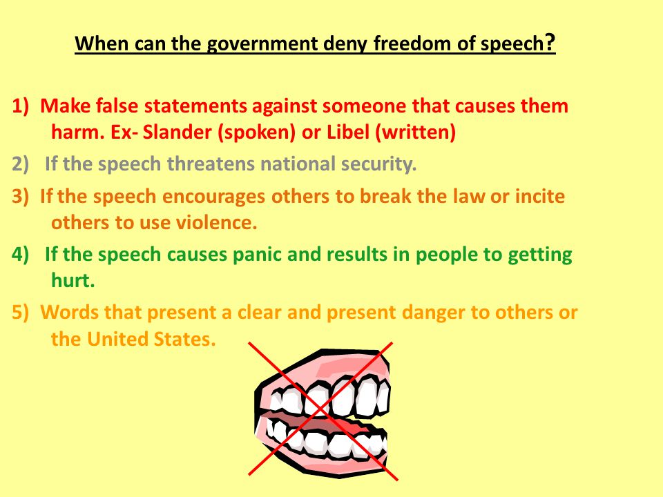 When can the government deny freedom of speech .