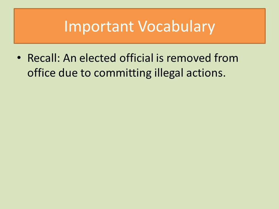 Important Vocabulary Recall: An elected official is removed from office due to committing illegal actions.