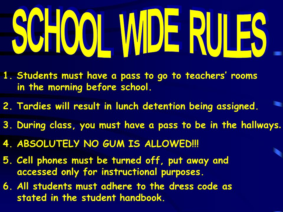 2. Tardies will result in lunch detention being assigned.