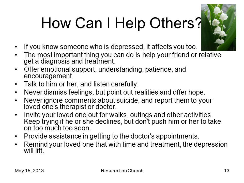 May 15, 2013Resurection Church13 How Can I Help Others.