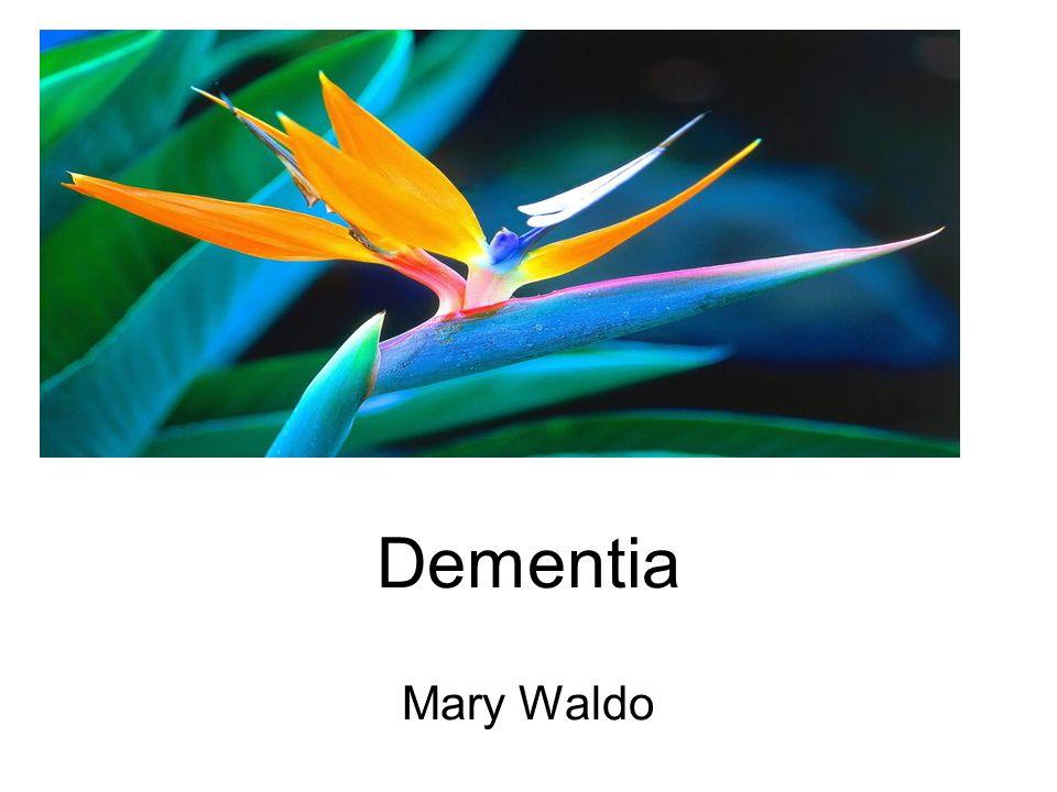 Dementia Mary Waldo