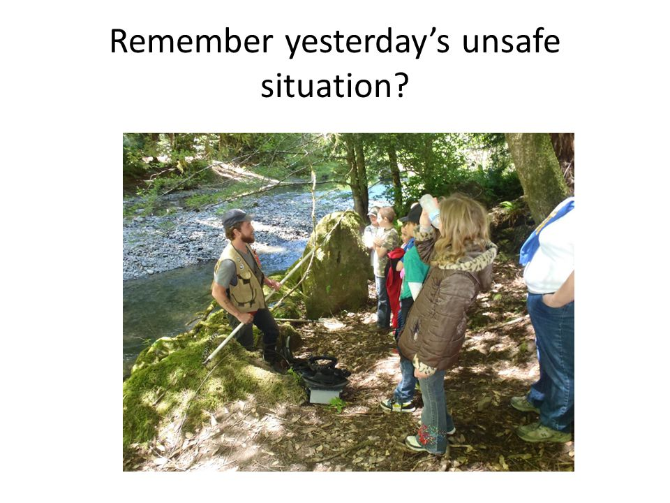 Remember yesterday's unsafe situation