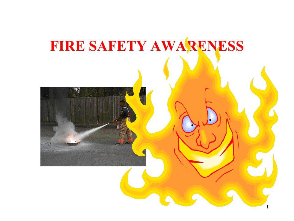1 FIRE SAFETY AWARENESS