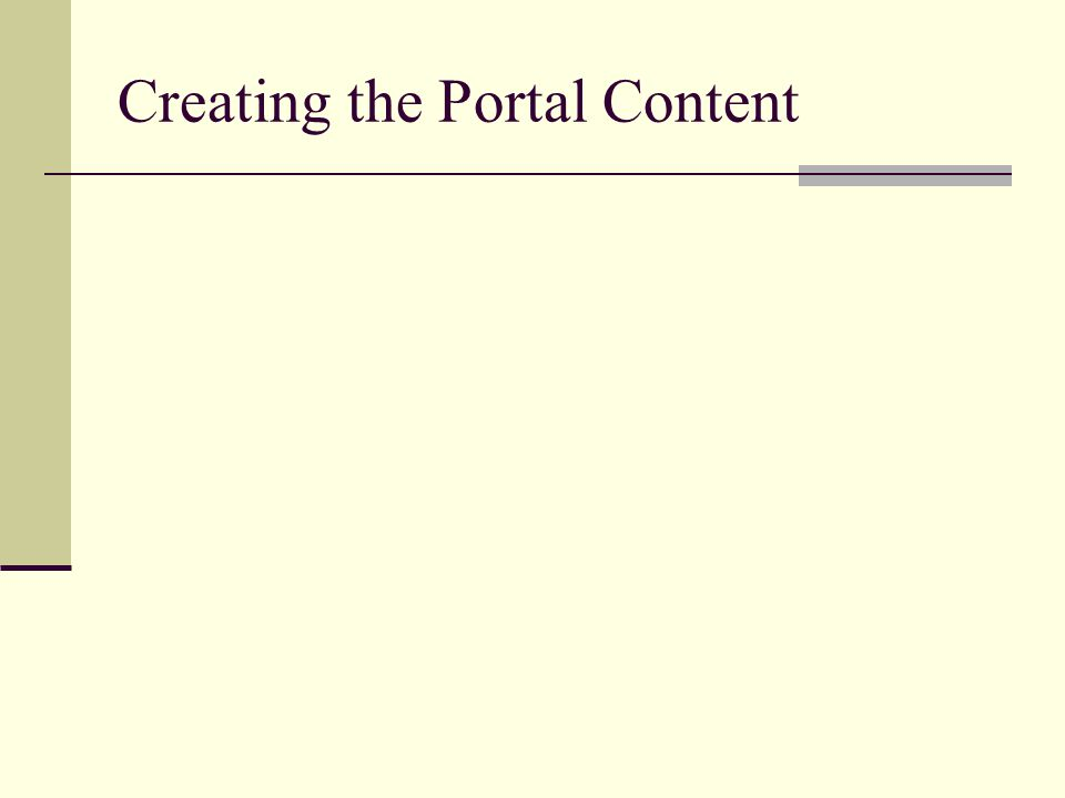 Creating the Portal Content
