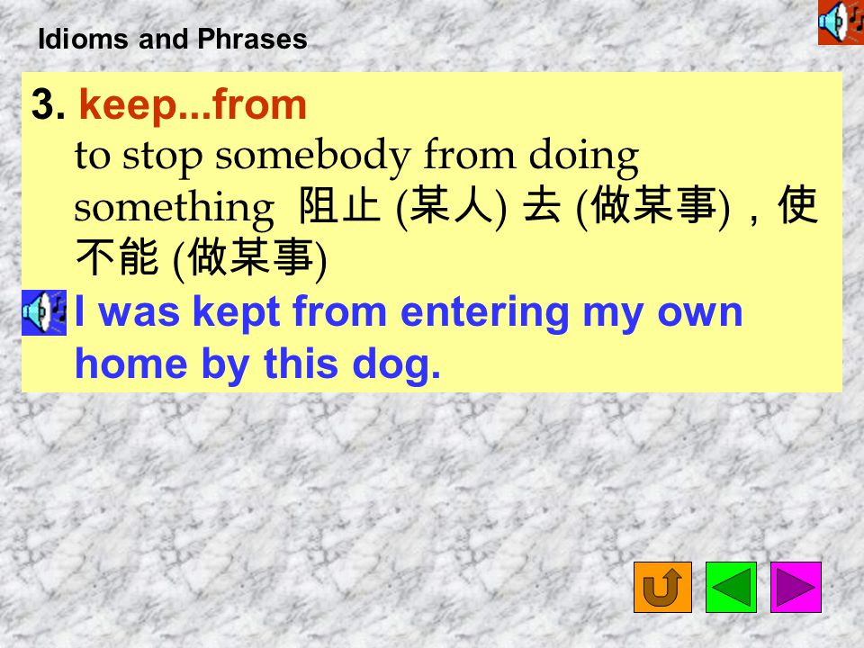 Idioms and Phrases 2. at work having a particular effect or influence ( 力量等 ) 影響 People in old days couldn ' t explain natural events, so they thought