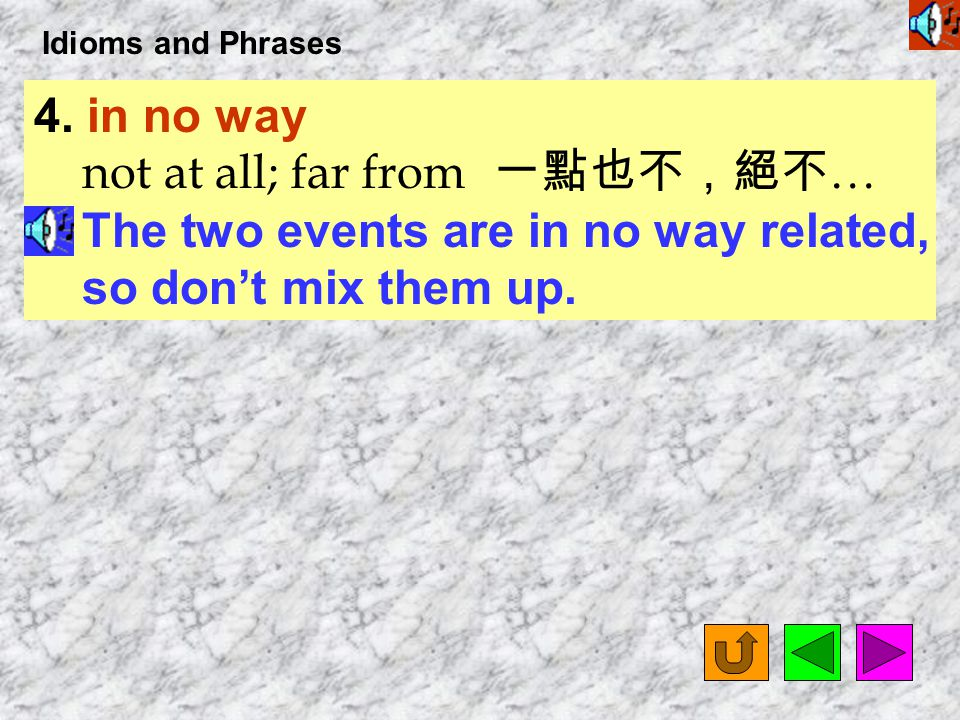 Idioms and Phrases 3.