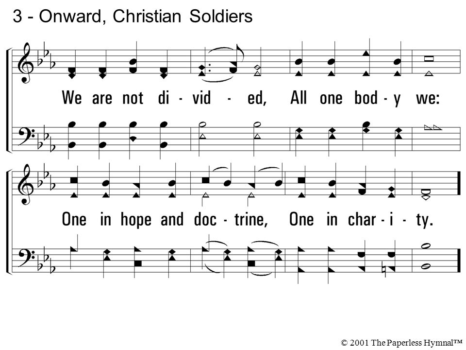 3 - Onward, Christian Soldiers © 2001 The Paperless Hymnal™